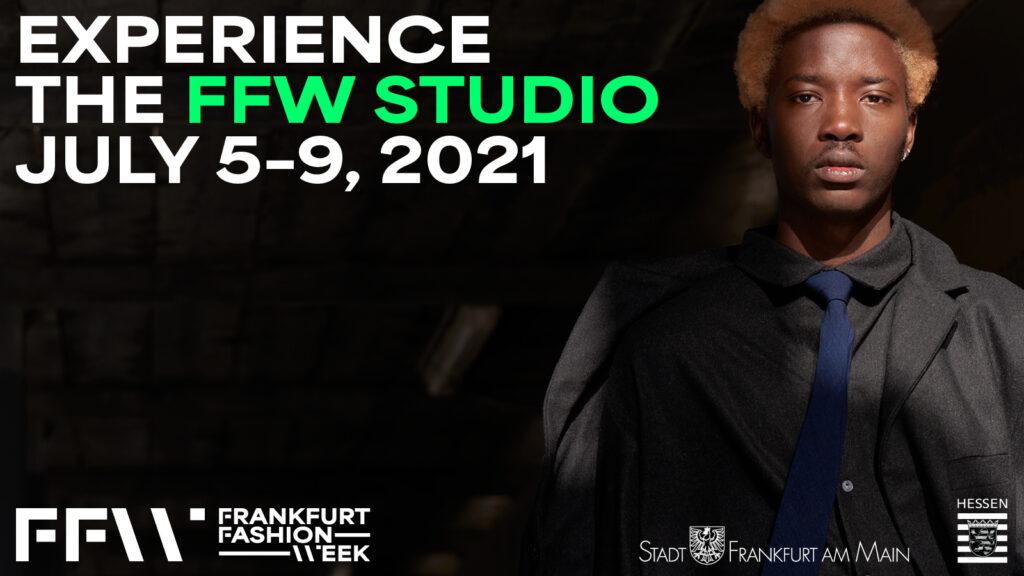Die neue Frankfurt Fashion Week vom 5. bis 9. Juli 2021